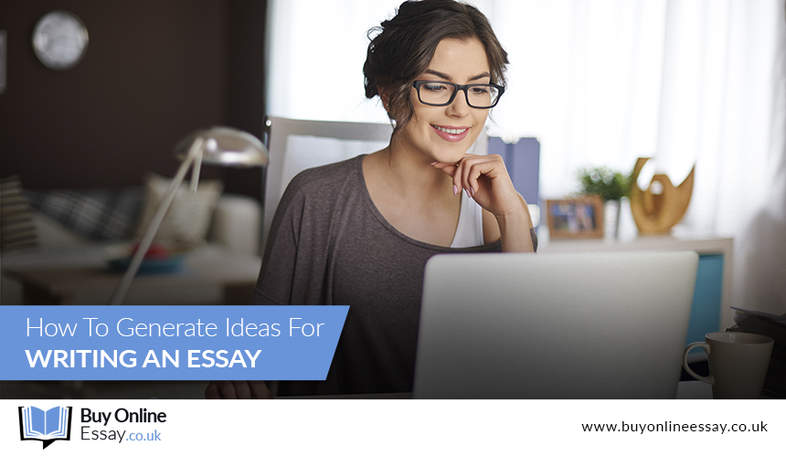 How to generate ideas for writing an essay