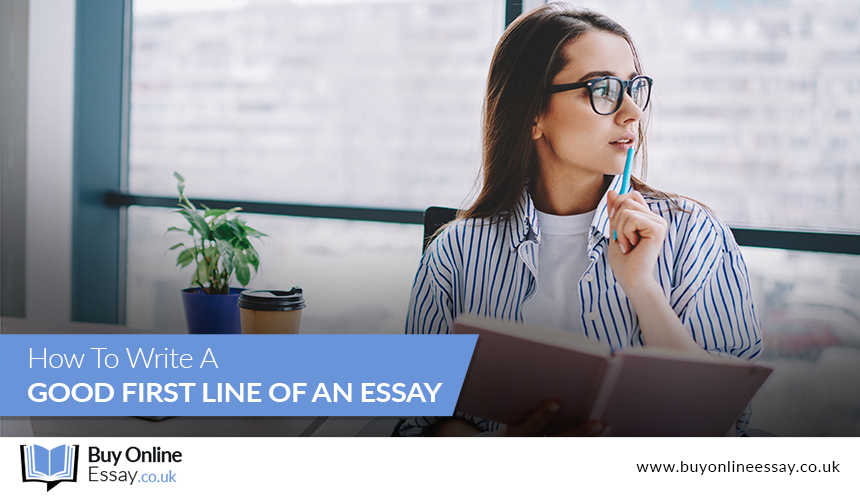 How To Write A Good First Line Of An Essay