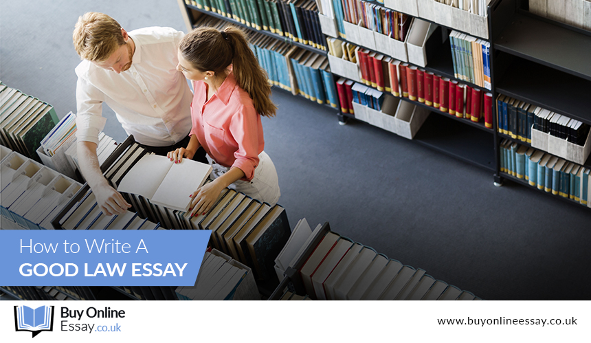 How to Write a Good Law Essay