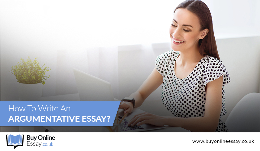 How to Write an Argumentative Essay?
