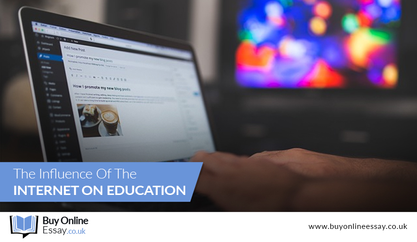 The Influence of the Internet on Education